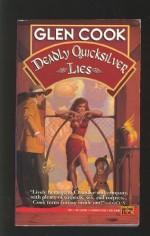 Deadly Quicksilver Lies - Glen Cook