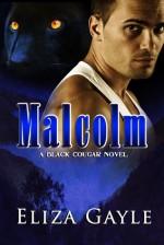 Malcolm - Eliza Gayle
