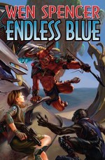 Endless Blue - Wen Spencer