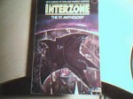 Interzone: The 1st Anthology: New Science Fiction and Fantasy Writing - Colin Greenland, John Clute, David Pringle