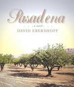 Pasadena - David Eberhoff, Lorna Raver