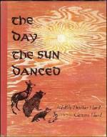 The Day the Sun Danced - Edith Thacher Hurd, Clement Hurd, Hurd