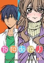 Toradora! Vol. 6 - Yuyuko Takemiya, Zekkyo