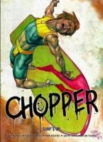 Chopper: Surf-S Up. John Wagner, Garth Ennis - John Wagner, Colin McNeil