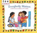 My Friends Matter: A First Look at Respect for Others. Pat Thomas - Pat Thomas