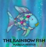 The Rainbow Fish - Marcus Pfister