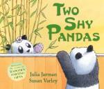 Two Shy Pandas - Julia Jarman, Susan Varley