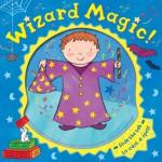 Wizard Magic! - Rachel Fuller