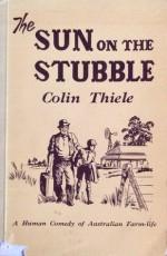 Sun on the Stubble - Colin Thiele