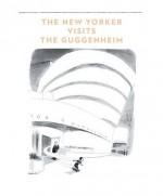 The New Yorker Visits the Guggenheim - Charles Addams, Art Spiegelman, Roz Chast