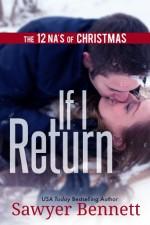 If I Return (The 12 NA's of Christmas) - Sawyer Bennett