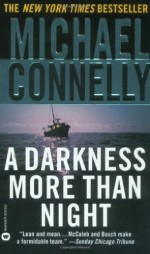 A Darkness More Than Night - Michael Connelly