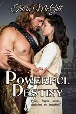 Powerful Destiny - Tricia McGill