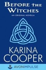 Before the Witches - Karina Cooper