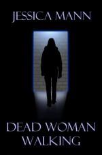 Dead Woman Walking - Jessica Mann