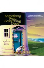 Something Read Something Dead - Eva Gates