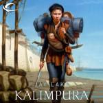 Kalimpura: Green Universe, Book 3 - Jay Lake, Katherine Kellgren