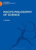 Mach's Philosophy of Science - J. Bradley
