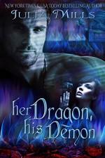Her Dragon, His Demon (Dragon Guard Series Book 12) - Julia Mills, Linda Boulanger, Lisa Miller, Eric David Battershell