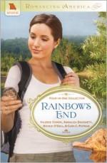 Rainbow's End - Valerie Comer, Annalisa Daughety, Nicole O'Dell, Cara Putman