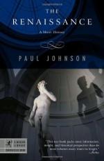 The Renaissance: A Short History - Paul Johnson