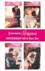 Harlequin Romance November 2015 Box Set: His Lost-and-Found BrideHousekeeper Under the MistletoeGift-Wrapped in Her Wedding DressThe Prince's Christmas Vow (The Vineyards of Calanetti) - Scarlet Wilson, Cara Colter, Kandy Shepherd, Jennifer Faye