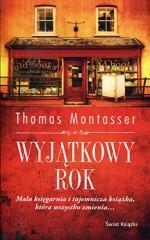 Wyjątkowy rok - Thomas Montasser, Aldona Zaniewska