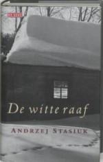 De witte raaf - Andrzej Stasiuk, Karol Lesman