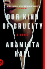 Our Kind of Cruelty - Araminta Hall