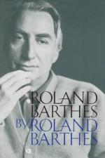 Roland Barthes - Roland Barthes, Richard Howard
