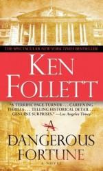 A Dangerous Fortune - Ken Follett