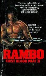 Rambo: First Blood, Part II - David Morrell, James Cameron, Sylvester Stallone