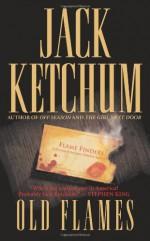 Old Flames - Jack Ketchum