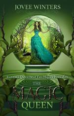 The Magic Queen (The Dark Queens Book 4) - Jovee Winters