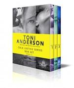 Cold Justice Series Box Set: Volume I: Books 1-3 - Toni Anderson