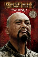 Pirates of the Caribbean: At World's End - Singapore! - Tui T. Sutherland, Terry Rossio, Tui T. Sutherland