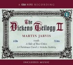 The Dickens Trilogy II: A Tale of Two Cities, A Christmas Carol, and Nicolas Nickleby - Martin Jarvis, Charles Dickens