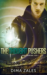 The Thought Pushers - Anna Zaires, Dima Zales