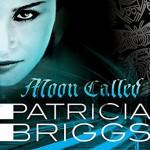 Moon Called - Patricia Briggs, Lorelei King