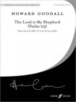 The Lord Is My Shepherd (Psalm 23): Choral Octavo - Howard Goodall