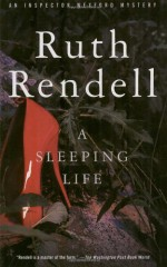 A Sleeping Life - Ruth Rendell