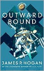 Outward Bound - James P. Hogan