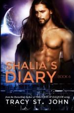 Shalia's Diary Book 6 (Volume 6) - Tracy St. John