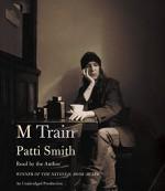 M Train - Patti Smith, Patti Smith