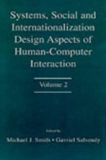 Systems, Social, and Internationalization Design Aspects of Human-Computer Interaction: Volume 2 - Michael J. Smith, Gavriel Salvendy