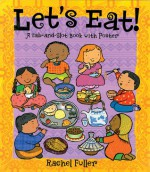 Let's Eat!: A Tab-and-Slot Book with Poster - Sheri Safran, Rachel Fuller