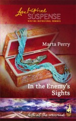 In the Enemy's Sights (Faith at the Crossroads, #4) - Marta Perry