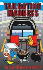 Tailgating Madness: The Cook-Off Before the Kick-Off - Cq Products