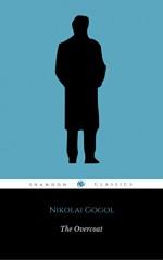 The Overcoat (ShandonPress) - Nikolai Gogol, Shandonpress, Penguin Classics