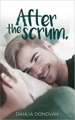 After the Scrum - Dahlia Donovan, Claire Smith, Hot Tree Editing